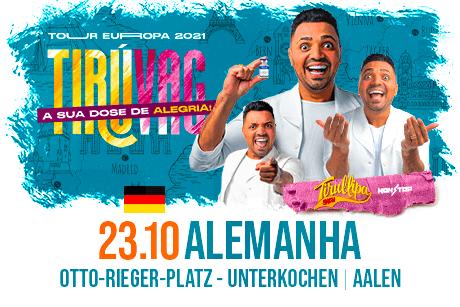 Tirullipa Show Aalen (Alemanha)