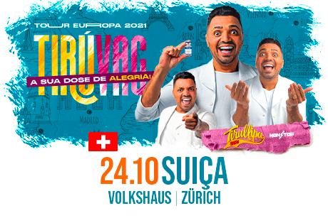 Tirullipa Show - Tiruvac - Suiça