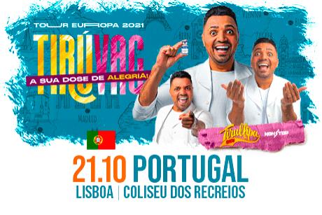 Tirullipa Show - Tiruvac - Lisboa