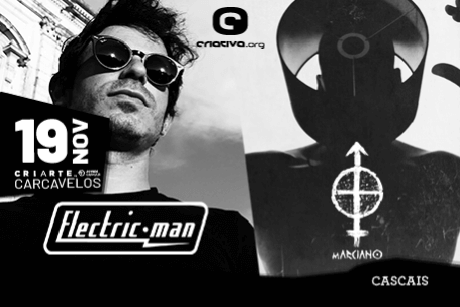 Electric Man + mARCIANO