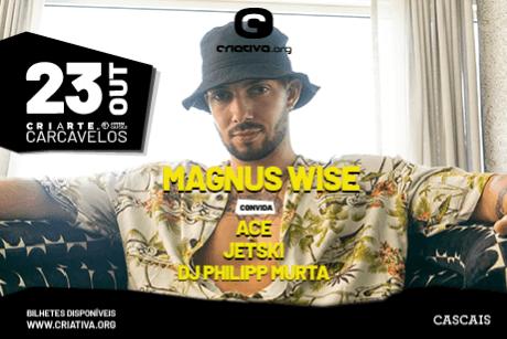 MAGNUS WISE convida ACE + JETSKI + DJ PHILLIPP MURTA